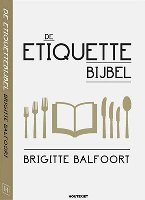 Brigitte Balfoort - De Etiquette Bijbel