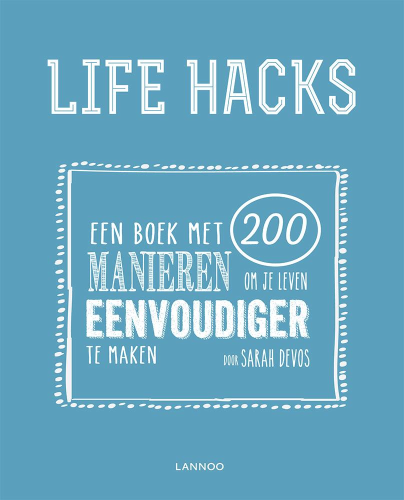 Sarah Devos - Life Hacks